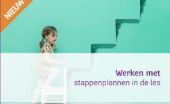 Nieuw! Werken met stappenplannen in de les